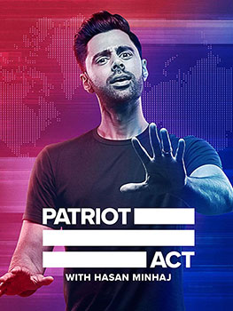 Patriot Act with Hasan Minhaj (2018-Continue)