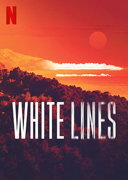White Lines (2020-Continue)