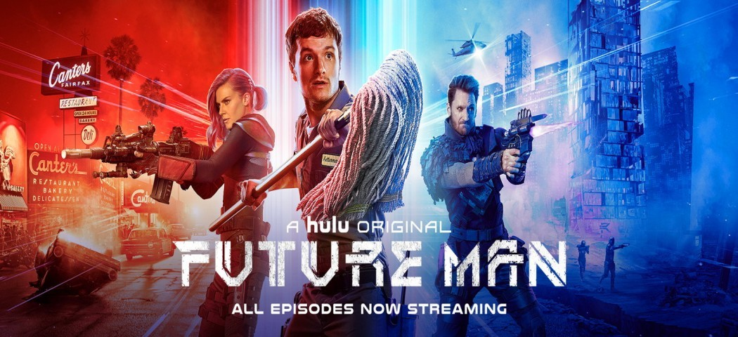 Future Man (2017- Continue)